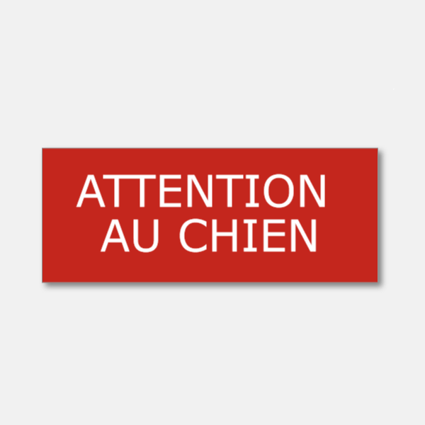Plaque gravée - ATTENTION AU CHIEN